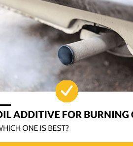 Best Oil additive for burning oil