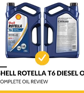 Shell Rotella T6 - Diesel Oil Review