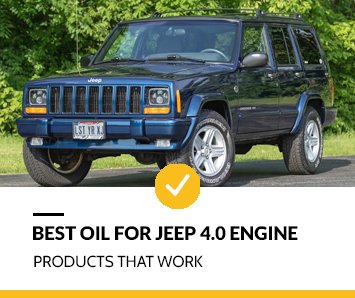 Best Oil for Jeep 4.0 Engine